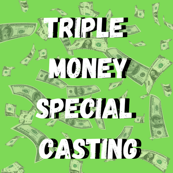 Triple Money Special Casting