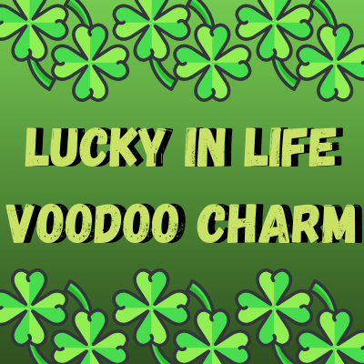 Lucky In Life Voodoo Charm