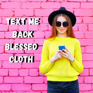Text Me Back Blessed Banner