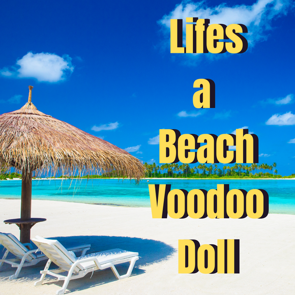 Life's A Beach Voodoo Doll