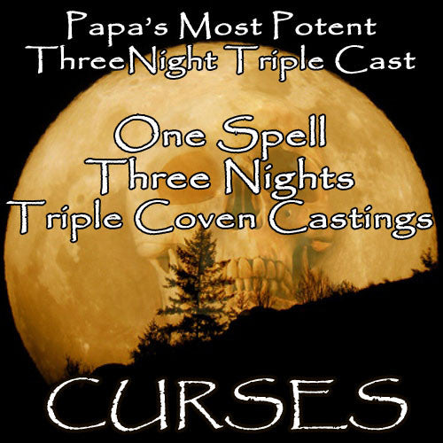 Curse Voodoo Spell Three Night Triple Coven Casting