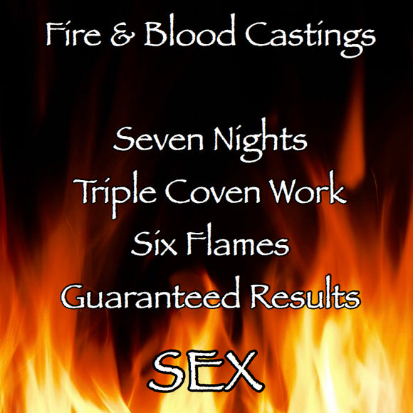 Sex Seven Night Triple Coven Cast Fire and Blood Casting