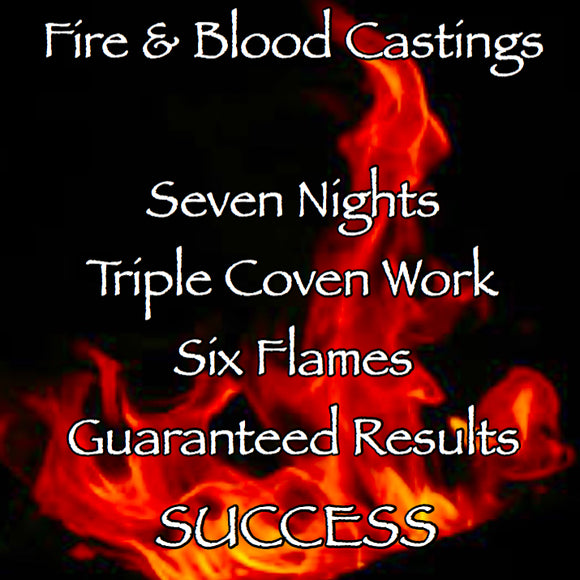Success Seven Night Triple Coven Cast Fire and Blood Casting
