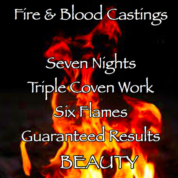 Beauty Seven Night Triple Coven Cast Fire and Blood Casting