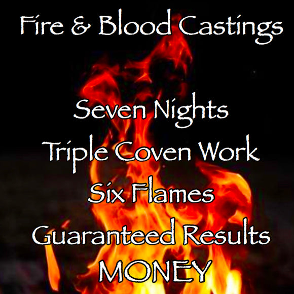 Money Seven Night Triple Coven Cast Fire and Blood Casting