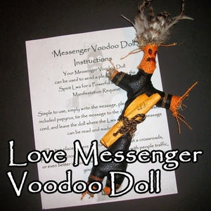 The Love Messenger Voodoo Doll sends a message to the spirits so they Draw Your Love To Your Life for you.