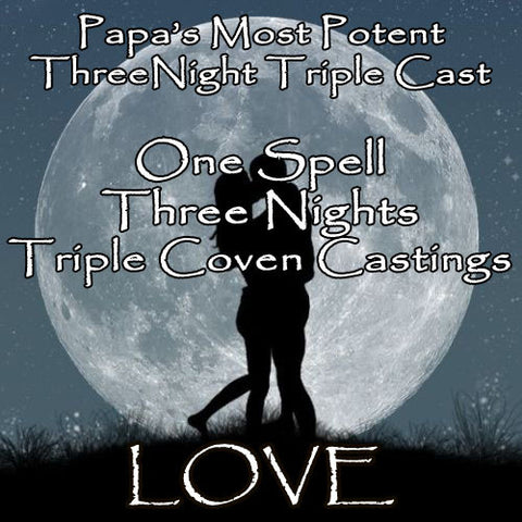 Love Voodoo Spell Three Night Triple Coven Casting