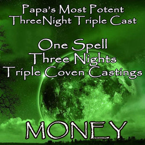 Money Voodoo Spell Three Night Triple Coven Casting