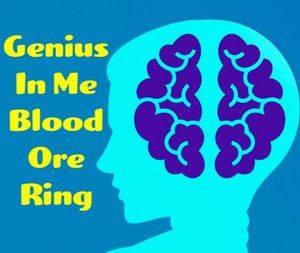 Genius In Me Blood Ore Ring