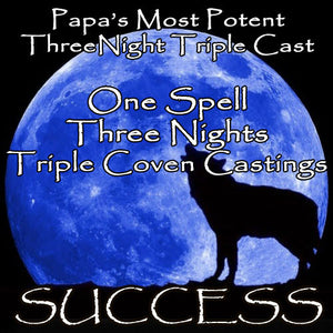 Success Voodoo Spell Three Night Triple Coven Casting