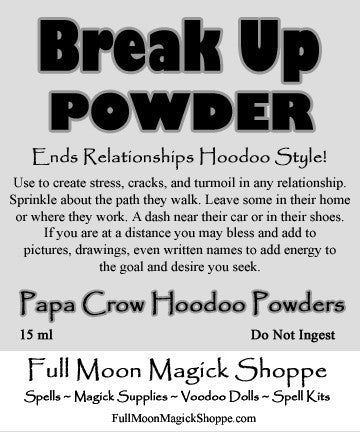 Break Up Powder ends relationships, friendships, causes divorce, splits up lovers.