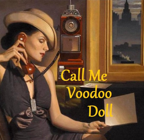 Call Me Voodoo Doll