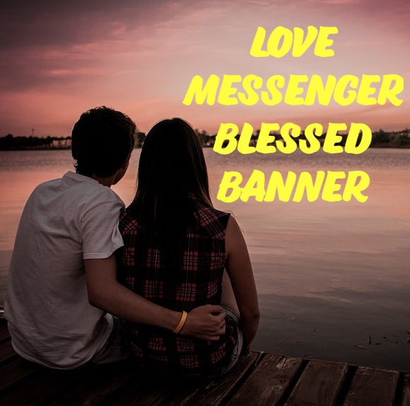 Love Messenger Blessed Banner