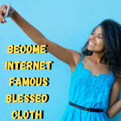 Become Internet Famous Blessings Banner