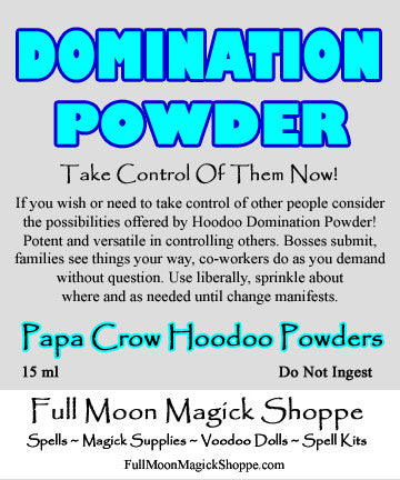 Domination Poder allows you control over bosses, family, friends, and loved one.
