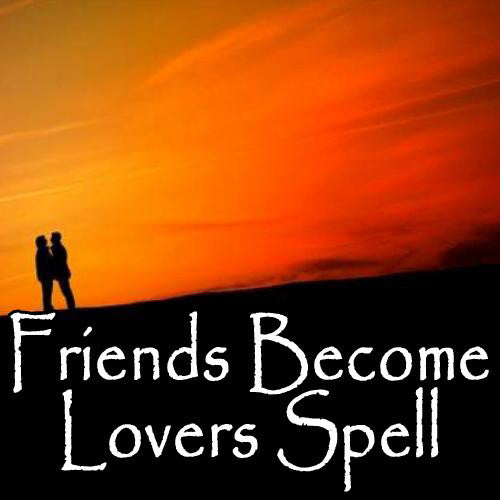 Friends Become Lovers Voodoo Spell can turn any friendship into so much more