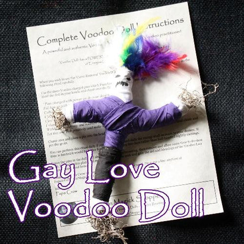 The Gay Love Voodoo Doll is cast with the specific intent of creating same sex love, passion, and romance.