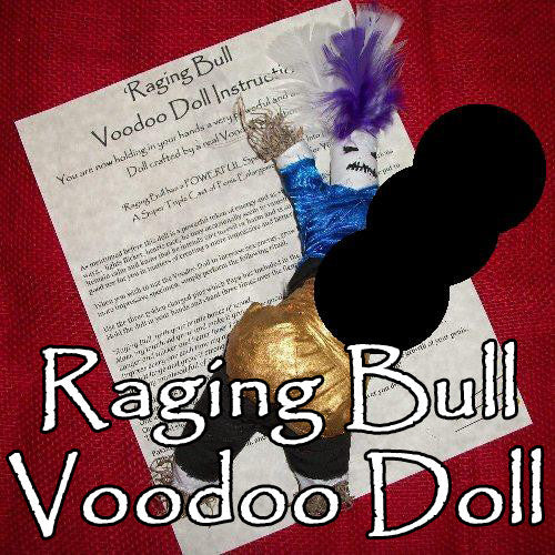 The Raging Bull Voodoo Doll creates Voodoo increase in penis length, girth, and stamina.