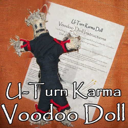 U-Turn Karma Voodoo Doll turns their evil energy back to them ten times over.
