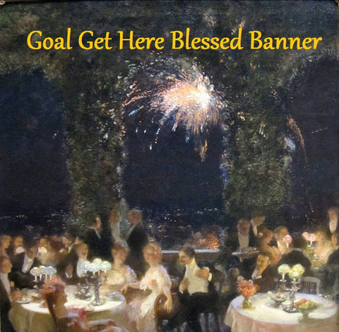 Goal Get Here Blessed Banner