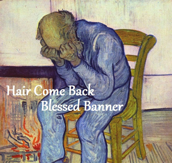 Hair Come Back Blessed Banner