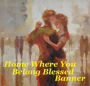 Home Where You Belong Blessed Banner