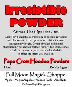 Irresistible Hoodoo Powder turns you into a ravishing and desirable love magnet to all around you.