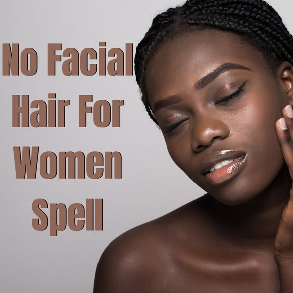 No Facial Hair For Women Beauty Voodoo Spell