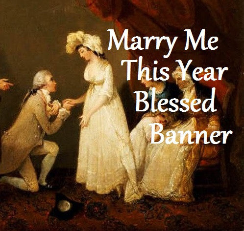 Marry Me This Year Blessed Banner