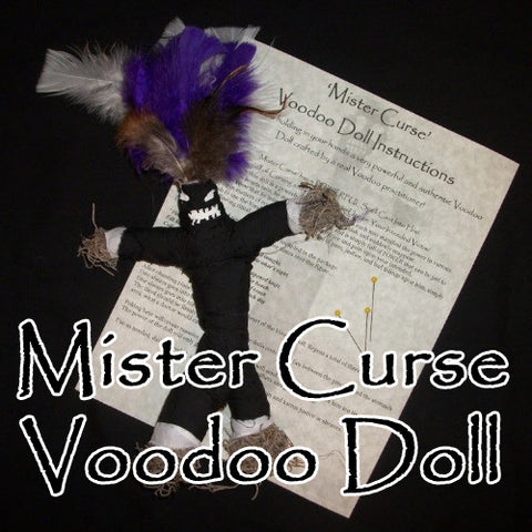 The Mister Curse Voodoo Doll sends a storm of suffering into their lives for you