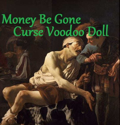 Money Be Gone Curse Voodoo Doll