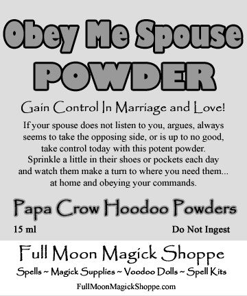 Obey Me Spouse Hoodoo Powder gives you total control of your spouse