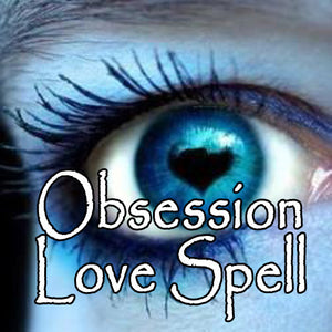 Obsession Voodoo Love Spell makes them think of you all day every day
