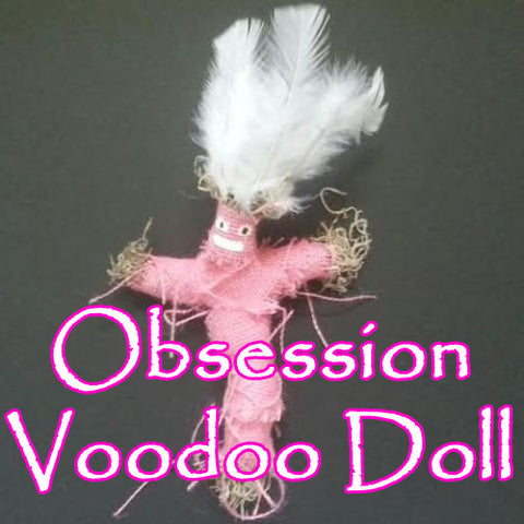 The Obsession Voodoo Doll Makes Them Think of You and Only You, All Day, Every Day