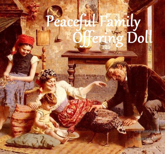 Peaceful Family Offering Doll