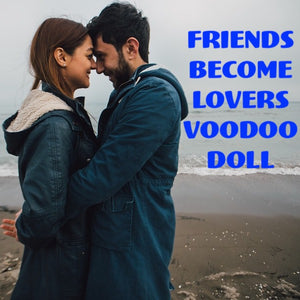 Friends Become Lovers Voodoo Doll