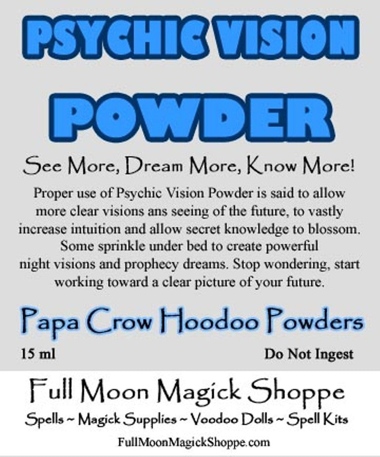 Psychic Vision Hoodoo Powder enhances ability, allows visions, tells you when others lie.