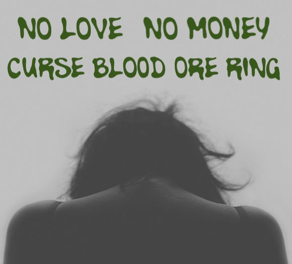 No Love No Money Voodoo Curse Blood Ore Ring