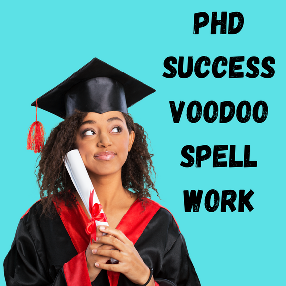 PhD Success Voodoo Spell