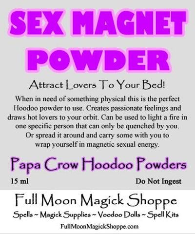 Sex Magnet Hoodoo Powder increases exual energy and charisma drawing sexy lovers to you