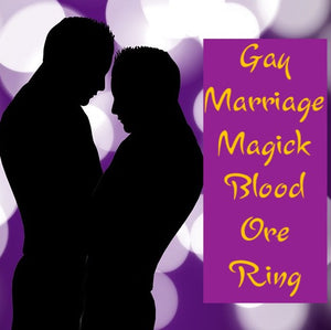 Gay Marriage Magick Love Spell Blood Ore Ring