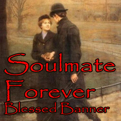 Soulmate Forever Blessed Banner