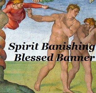 Spirit Banishing Blessed Banner