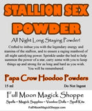Stallion Sex Hoodoo Powder gives all night long animal sex stamina for you