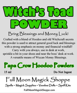 Witch's Toad Wiccan and Hoodoo Blend for money blessings and all around good tidings.