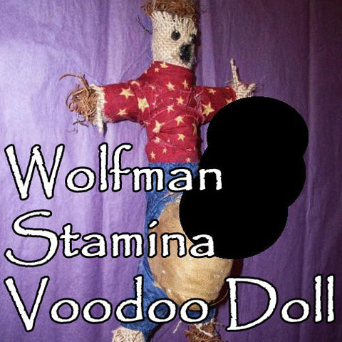 Wolfman Sex Stamina Voodoo Doll Offers Huge Sex Power Increase All Night Long