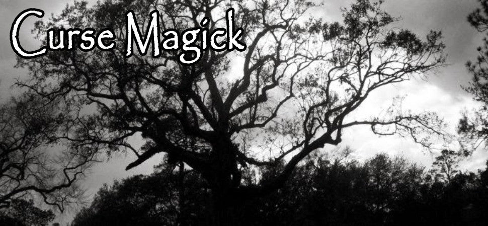Curse Magick, Spells, and Voodoo Dolls