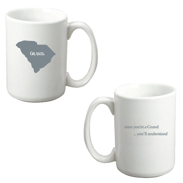Grand States - Grand.™ -Once you're a Grand ... You'll Understand® White Mug