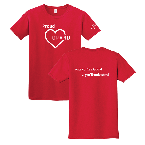 Grand Heart™ - Proud Grand Heart™- Once You're a Grand … You'll Understand® T-Shirt