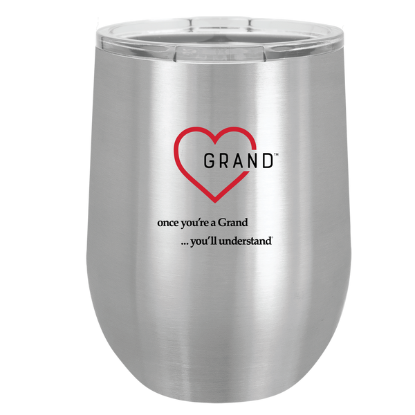 Grand Heart™ - Once You're a Grand … You'll Understand® Wine tumbler